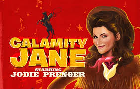 Calamity Jane - Bord Gais Energy Theatre, Concerts in Dublin 2015