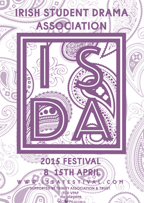 ISDA Irish Student Drama Association 2015 Festival in Trinity College Dublin Ireland