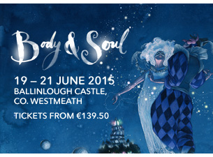 Body & Soul Festival 2015 in Westmeath Ireland